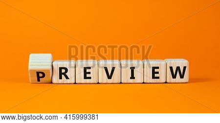 Preview Or Review Symbol. Turned The Cube And Changed The Word 'preview' To 'review'. Beautiful Oran