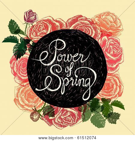 Power Of Spring - Flowers Quote