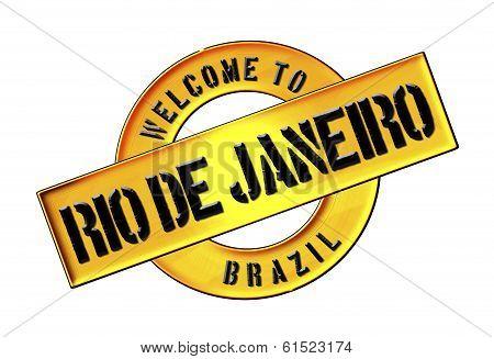 Welcome To Rio De Janeiro