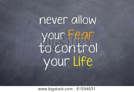 Fear Controlling You