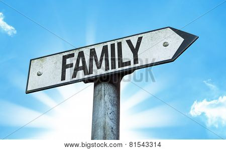 Family sign with a beautiful day