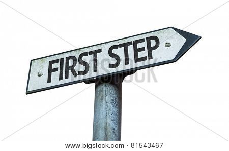 First Step sign isolated on white background