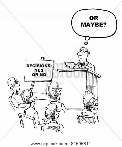 Cartoon of keynote speaker, speaking on decision making. poster