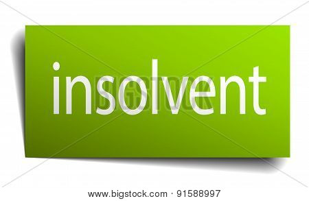 Insolvent Green Paper Sign Isolated On White