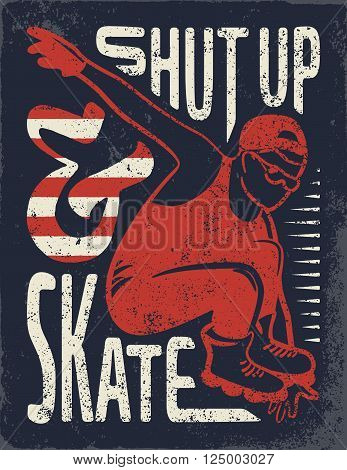 Vintage denim wear tee print vector design. Quotes about rollerblading. Rollerblades. Hand drawn typography poster