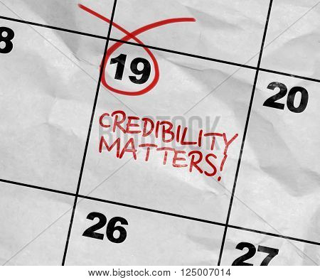 Concept image of a Calendar with the text: Credibility Matters