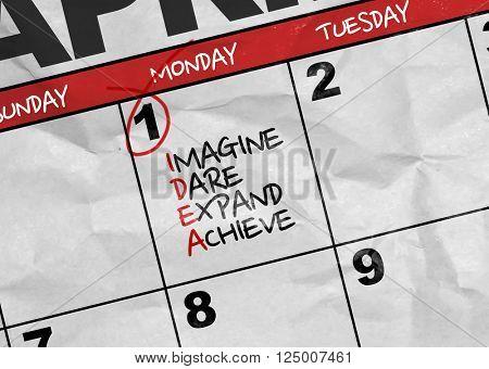 Concept image of a Calendar with the text: IDEA - Imagine Dare Expand Achieve