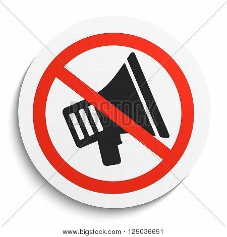 Turn Off Sound Prohibition Sign on White Round Plate. No Sound forbidden symbol. No Sound Vector Illustration on white background poster