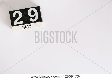 May 29th. Image of may 29 wooden color calendar on white background.  Spring day, empty space for text. International Day Of United Nations Peacekeepers.