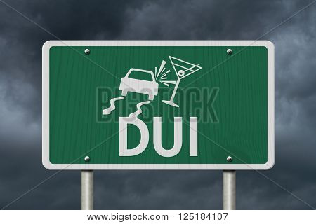 Driving Under the Influence Road Sign,  A green Road Sign with a car crashing into a martini glass with stormy sky background