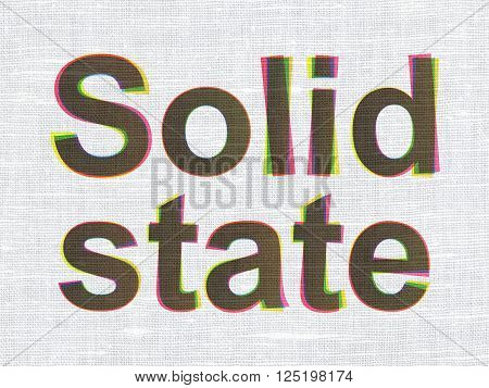 Science concept: Solid State on fabric texture background