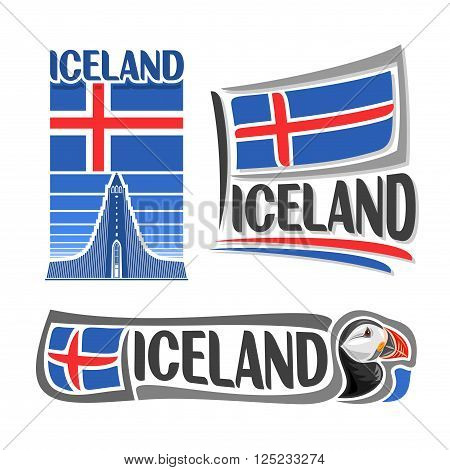 Vector illustration of the logo for Iceland, consisting of 3 isolated illustrations: state flag over image Hallgrimskirkja, horizontal symbol of Iceland and the flag on background of puffin