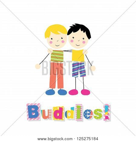 little blonde boy in a green and orange and black haired boy in yellow and blue outfit holding arms around each other with letters buddies on white background