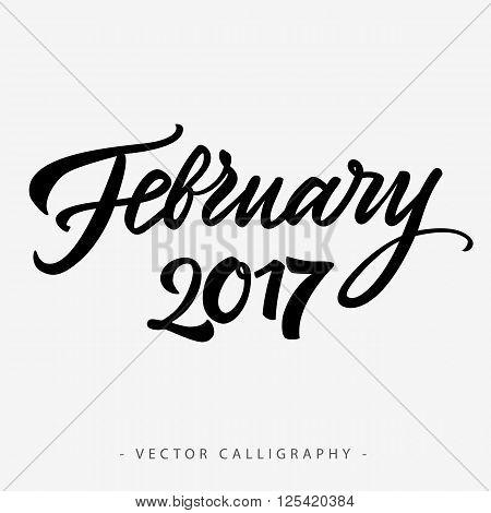Black calligraphic February twenty seventeen  inscription on white background