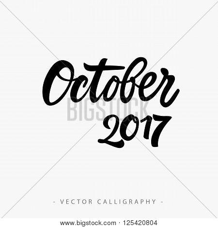 Black calligraphic October twenty seventeen  inscription on white background