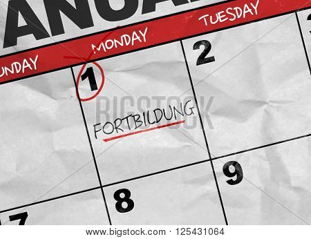 Concept image of a Calendar with the text: Further Education (in German)