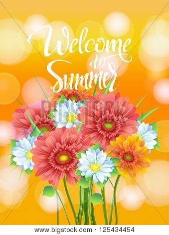Welcome to Summer Lettering, poster, advertising of spring flowers Gerber. Summer bouquet of flowers on yellow background. Isolate sign and flowers.Vector illustration