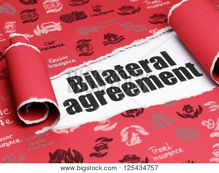 Insurance concept: black text Bilateral Agreement under the piece of  torn paper