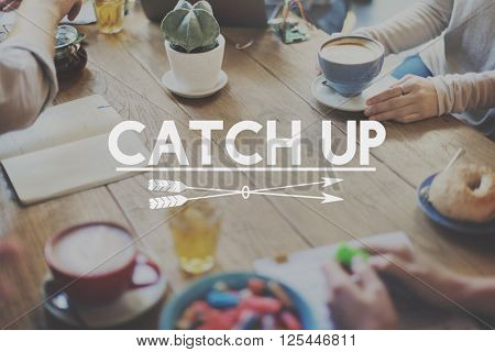 Bonding Catch Up Lifestyle Meet Concept