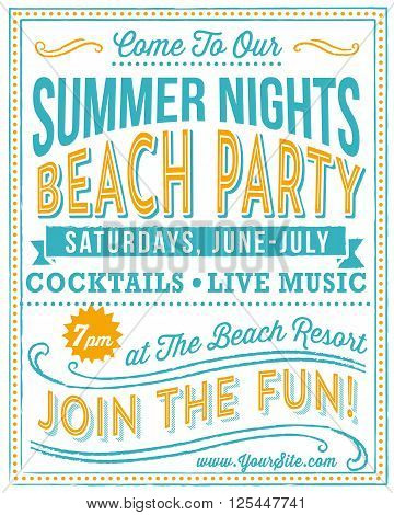 Vintage Beach Party Poster - Retro and hand-drawn vintage poster design.  File is layered, colors are global and each object is grouped separately for easy editing.