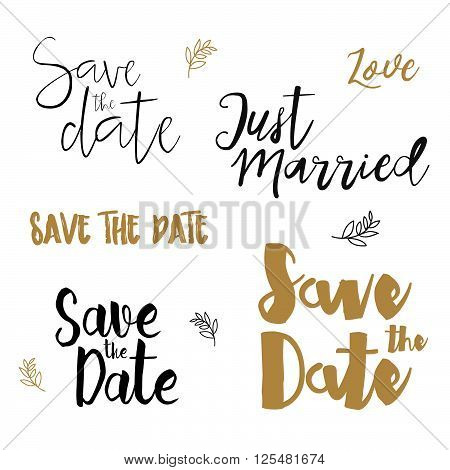 Save The Date Wedding invitation labels. Save The Date brush lettering. Save the date template wedding invitation with hand drawn lettering Isolated. Save the date template. Vector Save the date card