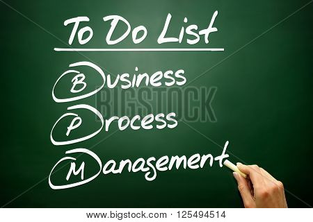 Hand Drawn Business Process Management (bpm) In To Do List, Concept On Blackboard..