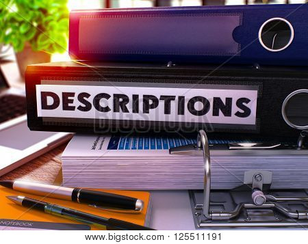 Black Office Folder with Inscription Descriptions on Office Desktop with Office Supplies and Modern Laptop. Descriptions Business Concept on Blurred Background. Descriptions - Toned Image. 3D.