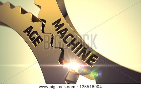 Machine Age - Technical Design. Golden Metallic Gears with Machine Age Concept. Machine Age - Concept. Machine Age - Industrial Illustration with Glow Effect and Lens Flare. 3D Render. poster