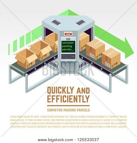 Conveyor packing parcels. Vector 3D isometric concept. Conveyor factory, conveyor distribution, industry conveyor illustration