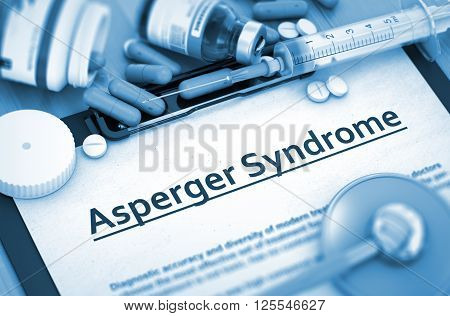 Asperger Syndrome Diagnosis, Medical Concept. Composition of Medicaments. Asperger Syndrome - Medical Report with Composition of Medicaments - Pills, Injections and Syringe. 3D Render.