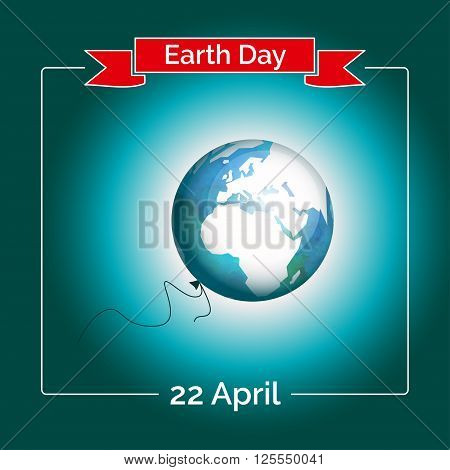 Vector poster for 22 April, Earth Day. International Mother Earth Day. The planet in blue and white colors. Globe and red ribbon as a concept for Earth Day. Template with Earth as a baloon.