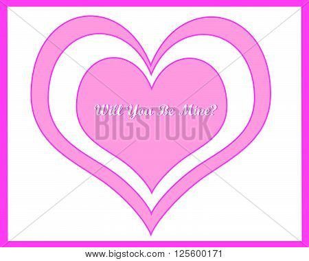 White Will You Be Mine in a pink heart in another pink heart on a white background with a pink frame.