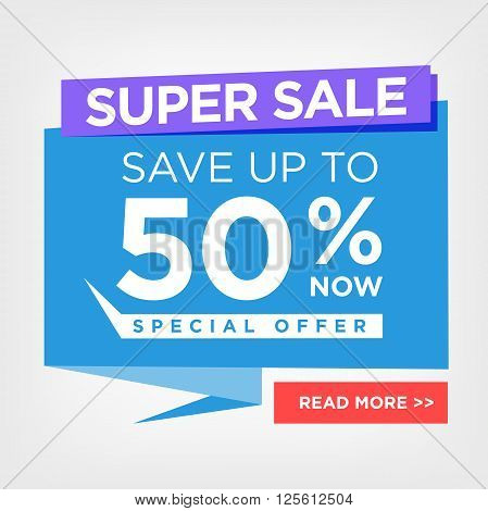 Super Sale for clearance at 50 percent off - Hot deal sale poster with a colorful background. Special offer sale poster or flyer template for marketing, ad campaigns, or retail sales