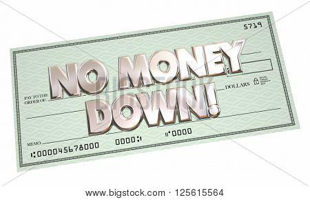 No Money Down Payment Financing Borrow Cash Money 3d Words