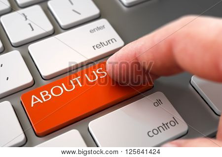 Man Finger Pressing About Us Key on Modern Keyboard. About Us Concept. Man Finger Pushing About Us Orange Button on Modern Keyboard. Close Up view of Male Hand Touching About Us Computer Keypad. 3D.