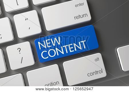 Blue New Content Button on Keyboard. New Content on Slim Aluminum Keyboard Background. New Content Button. Slim Aluminum Keyboard with the words New Content on Blue Keypad. 3D Illustration.