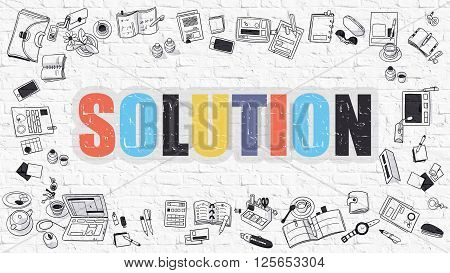 Solution Concept. Modern Line Style Illustration. Multicolor Solution Drawn on White Brick Wall. Doodle Icons. Doodle Design Style of Solution Concept.