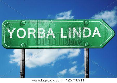 yorba linda road sign on a blue sky background