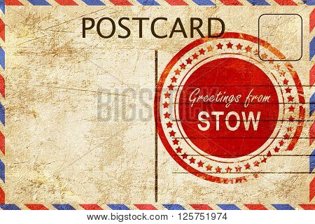 greetings from stow, stamped on a postcard