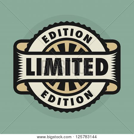 Stamp or label with the text Limited Edition, vector illustration