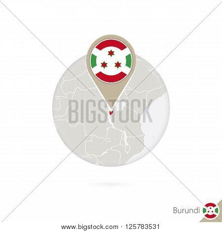 Burundi Map And Flag In Circle. Map Of Burundi, Burundi Flag Pin. Map Of Burundi In The Style Of The
