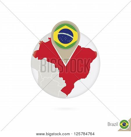 Brazil Map And Flag In Circle. Map Of Brazil, Brazil Flag Pin. Map Of Brazil In The Style Of The Glo