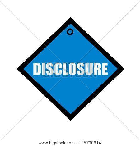disclosure white wording on quadrate blue background