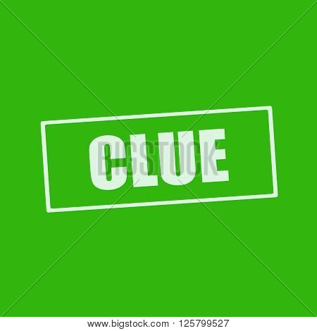 Clue white wording on rectangle green background