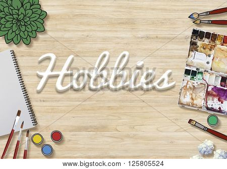Hobbies Hobby Leisure Activity Freetime Pleasure Concept poster