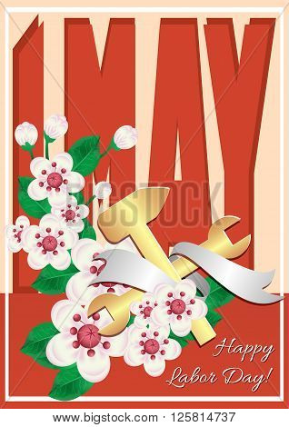 Postcard for holiday of Spring and Labor. Mayday. 1 may card in retro style with branch of cherry flowers and gold work tools. Vector illustration