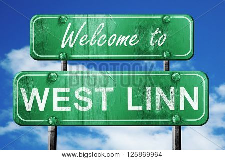 Welcome to west linn green road sign