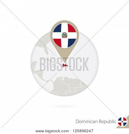 Dominican Republic Map And Flag In Circle. Map Of Dominican Republic, Dominican Republic Flag Pin. M
