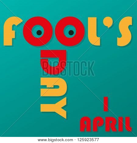 Funny inscription with shadows. Fool's Day on 1 April