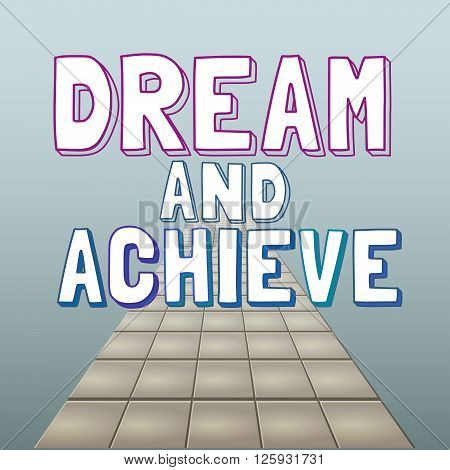 Motivated Quote Dream Achieve. Motivational Poster background. Vector Typography Slogan Concept. Idea for design of motivating banner with quotes quotating poster web icon. Vector Illustration.